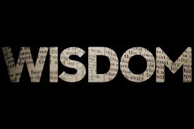 Wisdom. What is it?