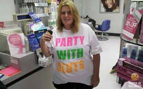 Party with beautiful, celebrity type...every time you go to WalMart.