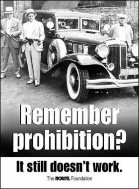 Prohibition Still Doesn't Work!