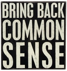 Common Sense Bring it Back courtesy of wwwdotsalescoachdocom