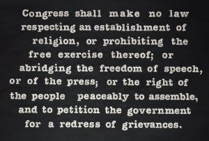 First Amendment to the Constitution. Image courtesy of Google Images